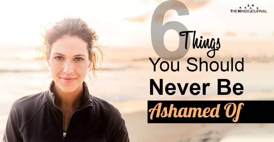 Things Never Ashamed Of