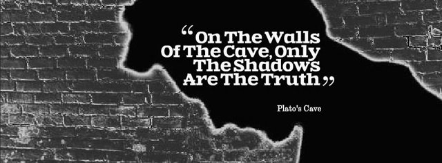 On the walls of the cave, only the shadows are the Truth - Plato s The Allergory of The Cave