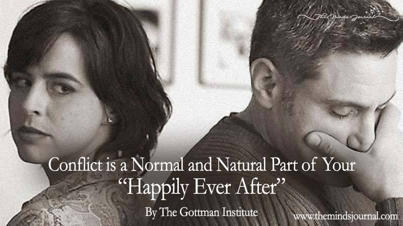 "Conflict Is A Normal And Natural Part Of Your ""Happily Ever After"""