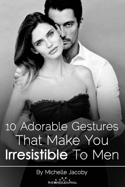 10 Adorable Gestures That Make You Irresistible To Men