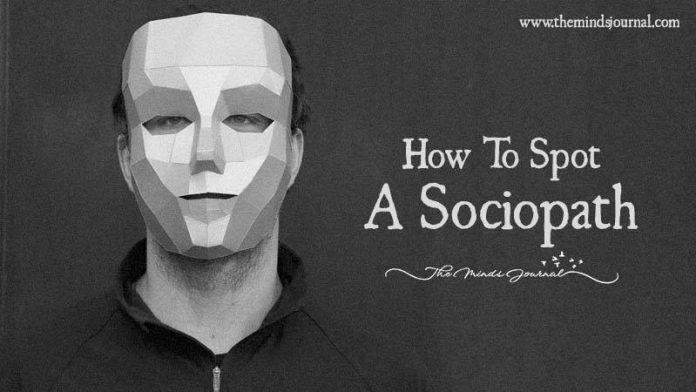How To Spot A Sociopath