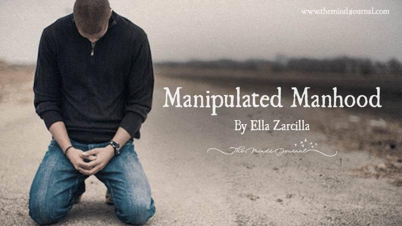 Manipulated Manhood