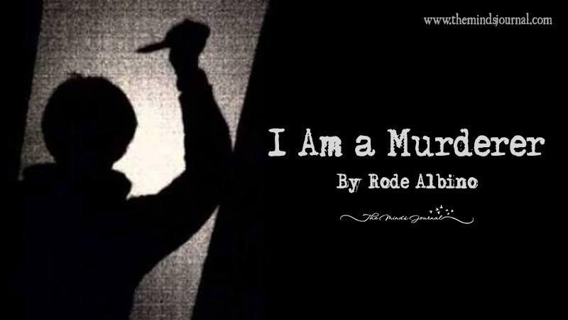 I Am A Murderer