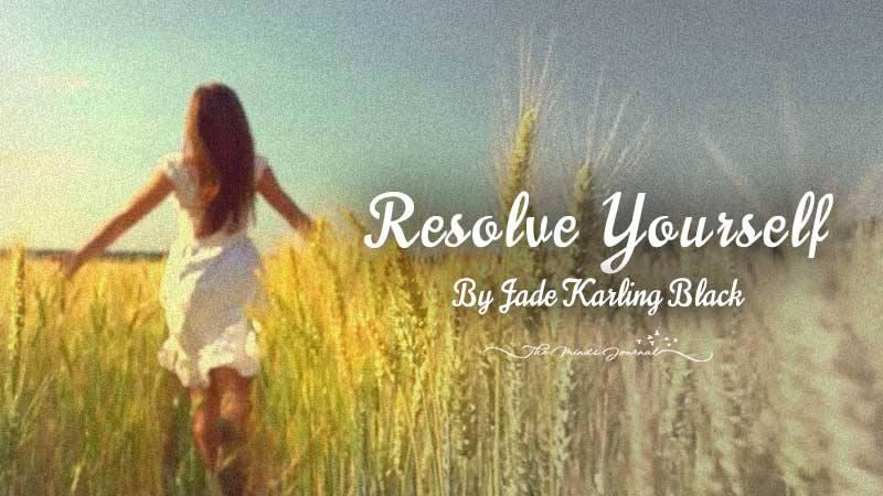 Resolve Yourself