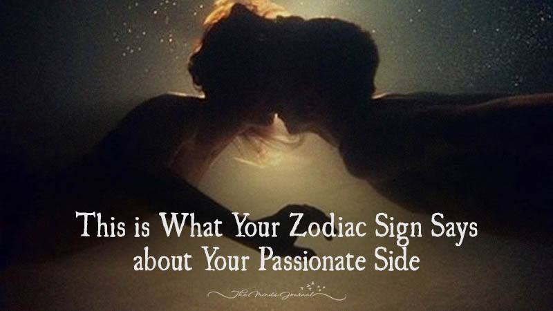 This Is What Your Zodiac Sign Says About Your Passionate Side
