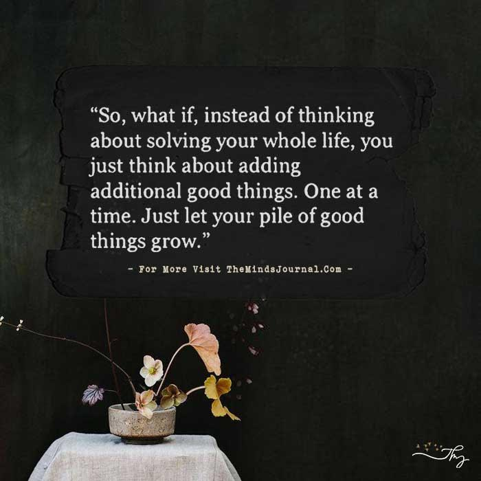 So, What If, Instead of Thinking About Solving