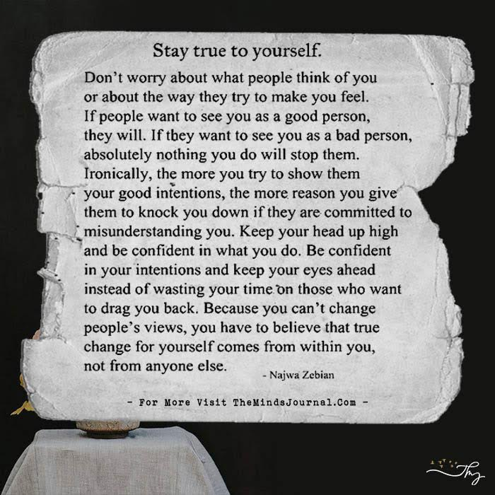 Stay True To Yourself