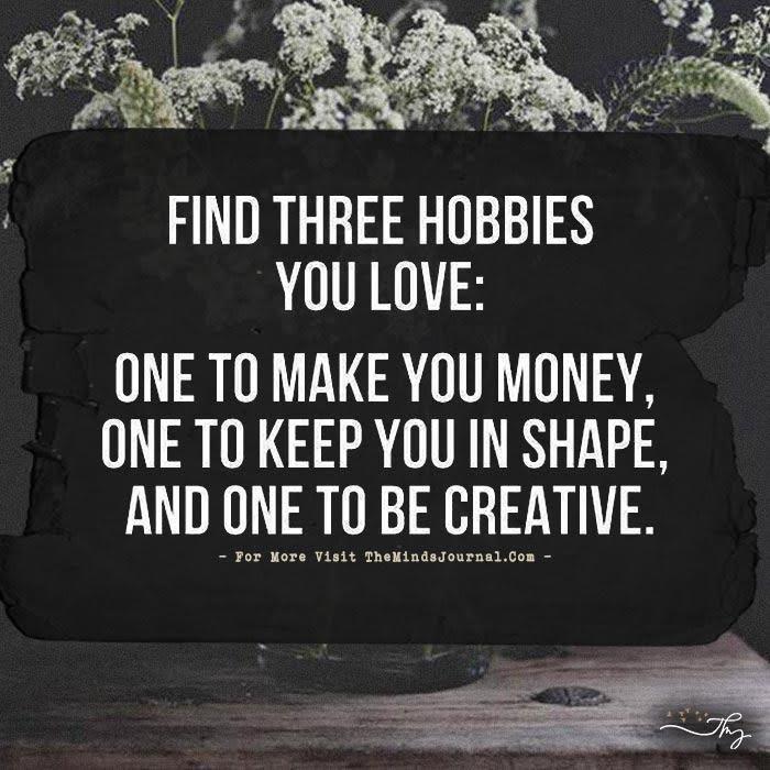 Find Three Hobbies You Love
