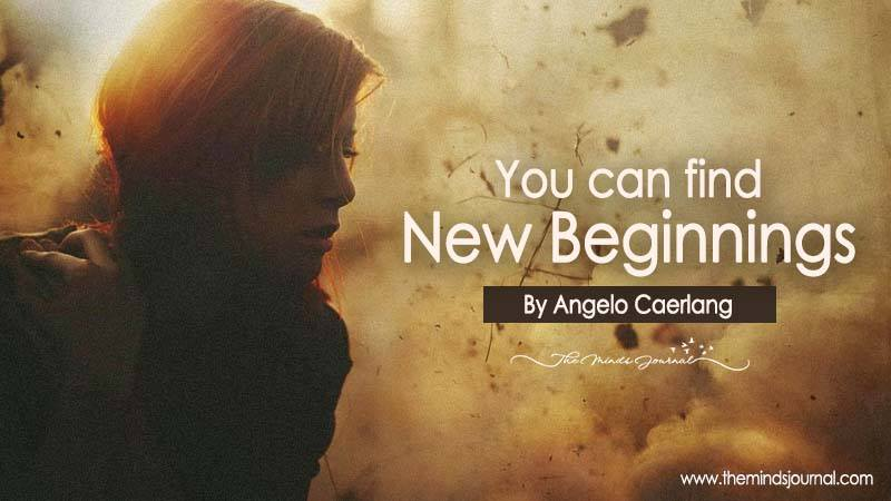 You Can Find New Beginnings