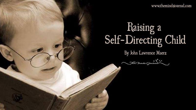 Raising a Self-Directing Child