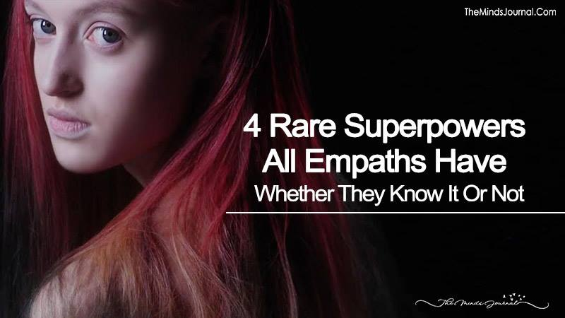 4 Rare Superpowers All Empaths Have Whether They Know It Or Not
