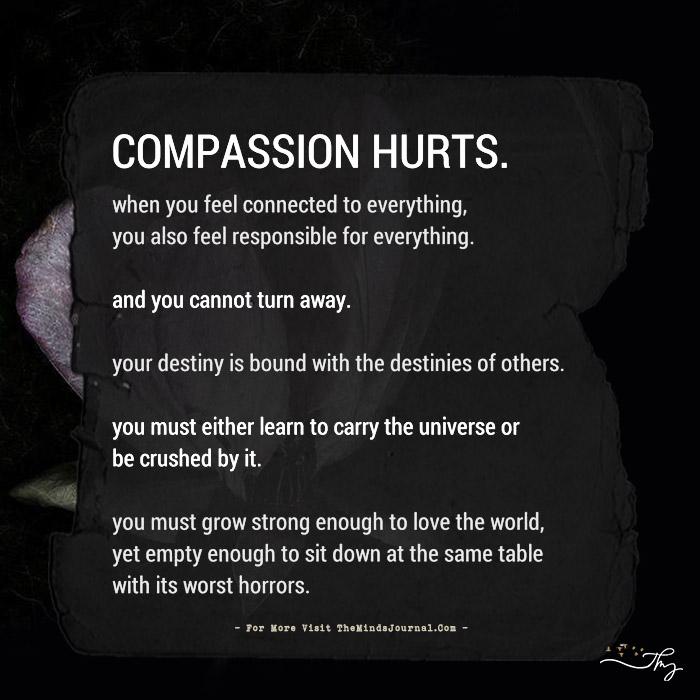 Compassion hurts.