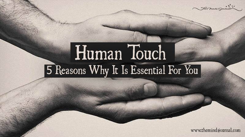 Human Touch- 5 Reasons Why It Is Essential For You