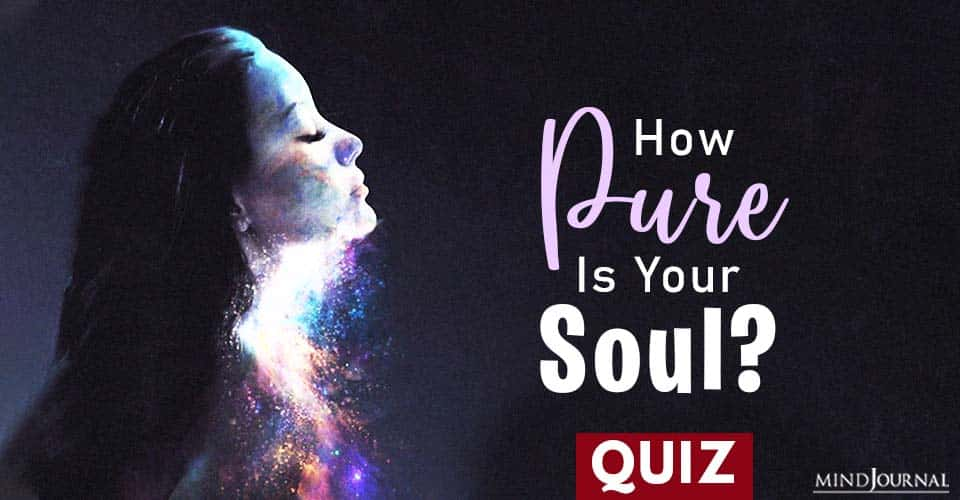 How Pure Is Your Soul