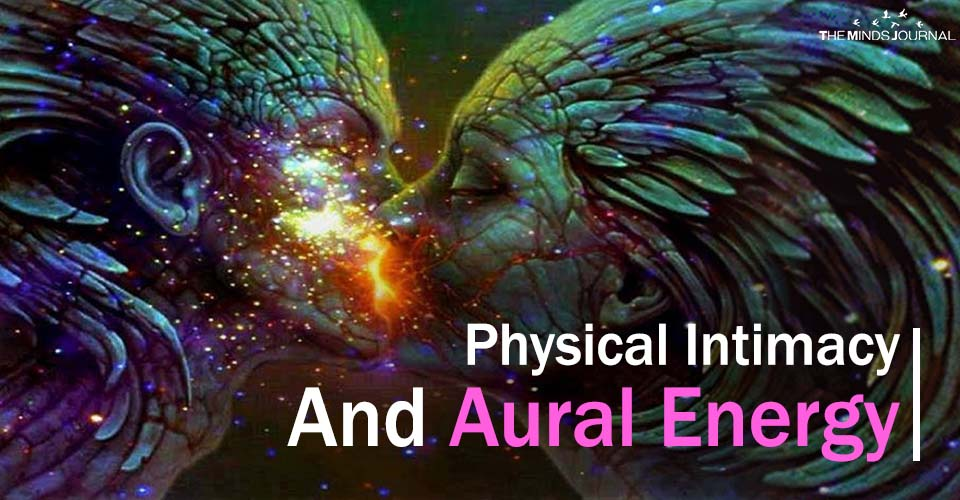 Physical Intimacy  And Aural Energy
