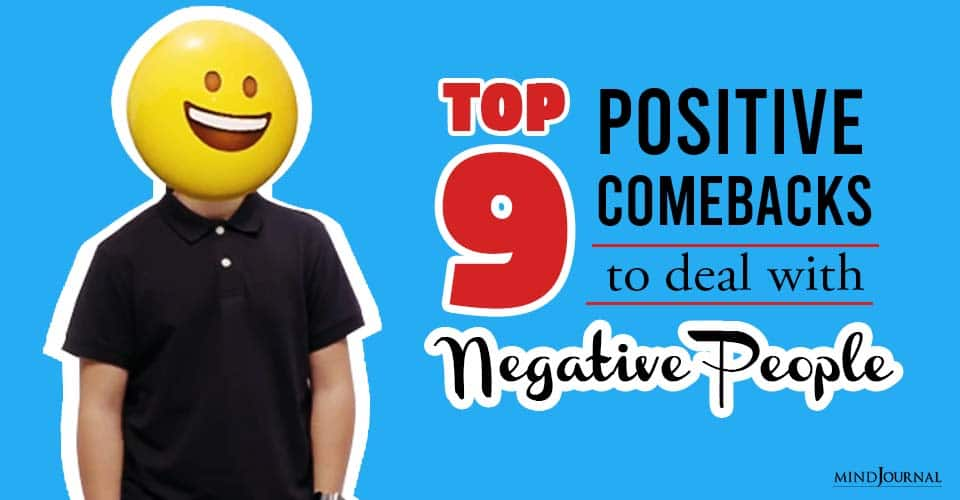 Positive Comebacks Deal Negative People