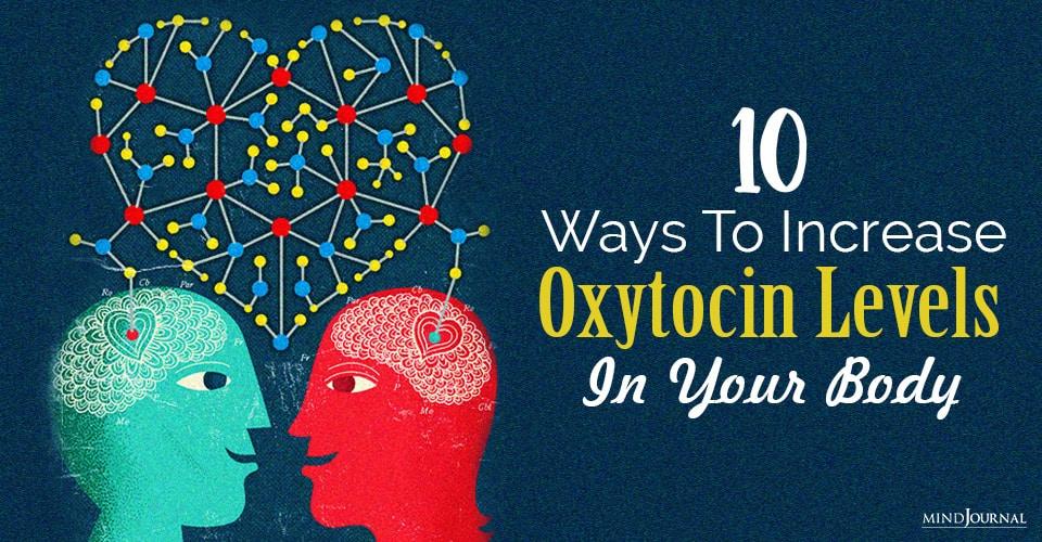 Ways Increase Oxytocin Levels