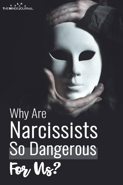 Why Are Narcissists So Dangerous For Us