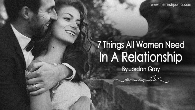 7 Things All Women Need In A Relationship