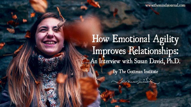 How Emotional Agility Improves Relationships