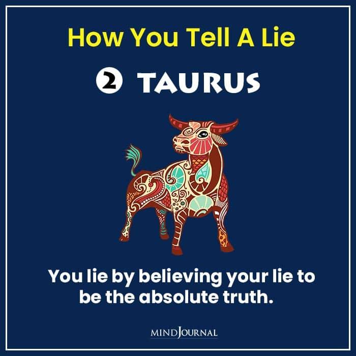 how tell lie zodiac sign taurus