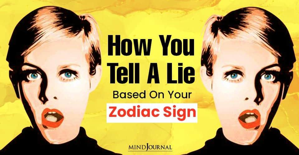 how tell lie zodiac sign