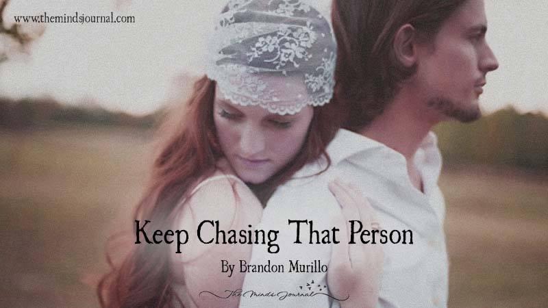 Keep Choosing That Person
