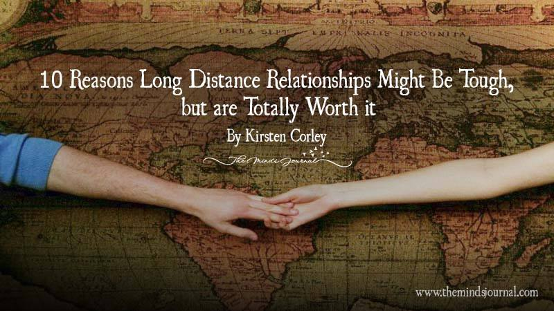 10 Reasons Long Distance Relationship Might Be Tough. But They Are Worth It
