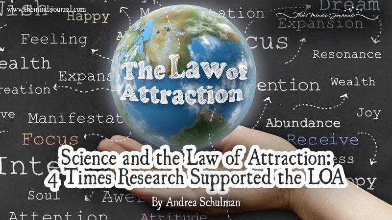Science And The Law Of Attraction: 4 Times Research Supported The LOA