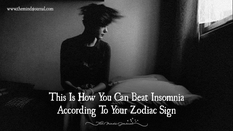 This Is How You Can Beat Insomnia According To Your Zodiac Sign