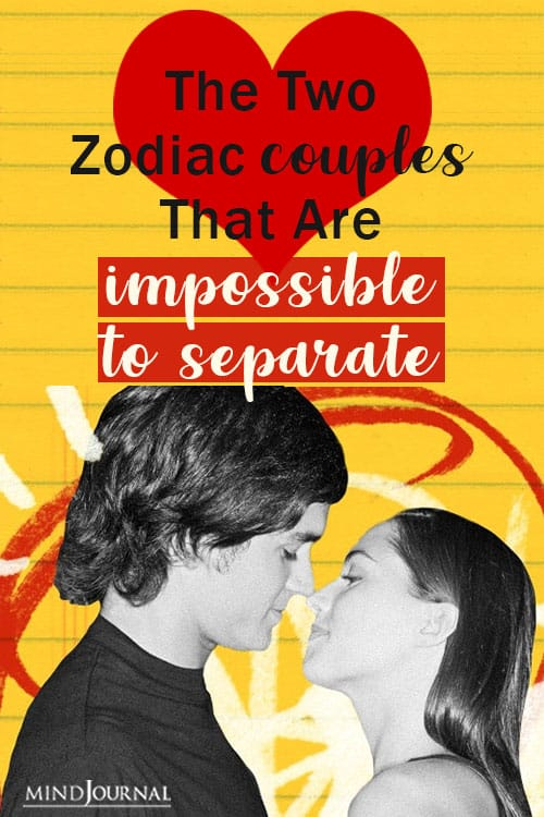 two zodiac couples impossible to separate pin