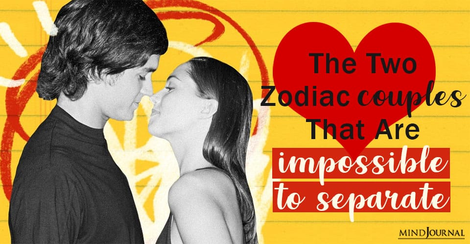 two zodiac couples impossible to separate