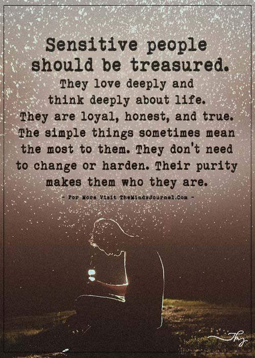 Sensitive People Should Be Treasured