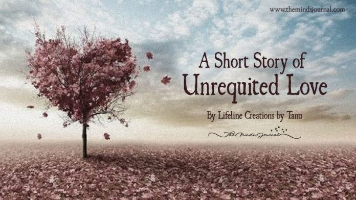 A Short Story Of Unrequited Love
