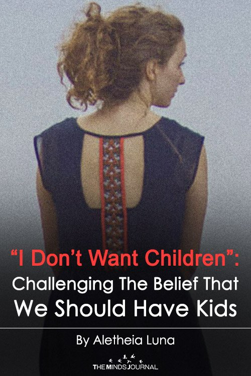 """'I Don't Want Children"""" Challenging The Belief That We Should Have Kids"""