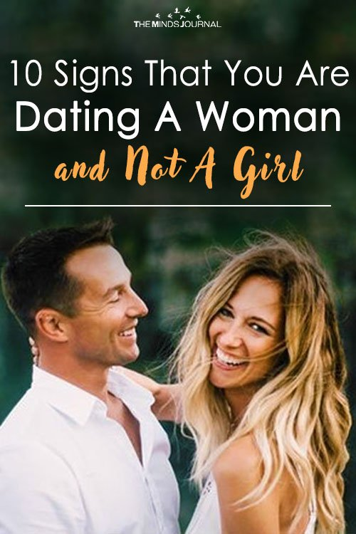 10 Signs That You Are Dating A Woman and Not A Girl
