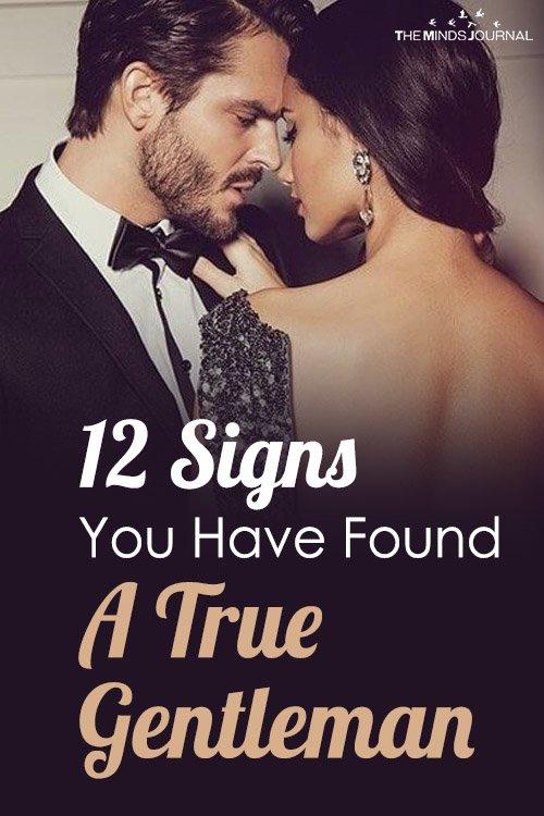 12 Signs You Have Found A True Gentleman