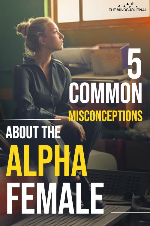 5 Common Misconceptions About The Alpha Female