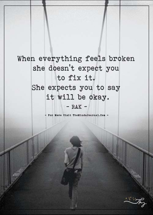 She expects you to say it will be okay