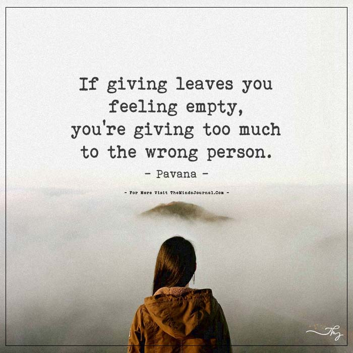 If Giving Leaves You Feeling Empty