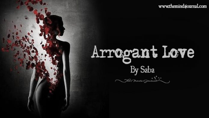 Arrogant Love!