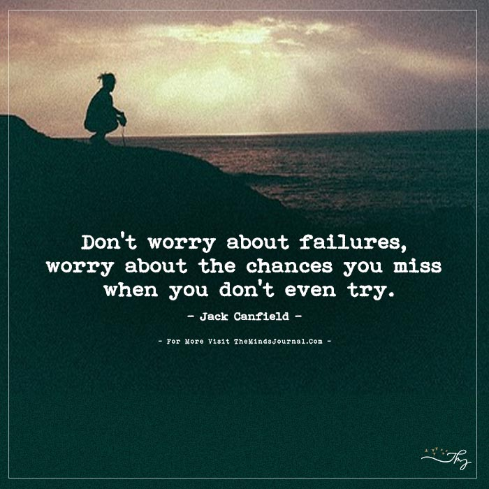 Don't Worry About Failures
