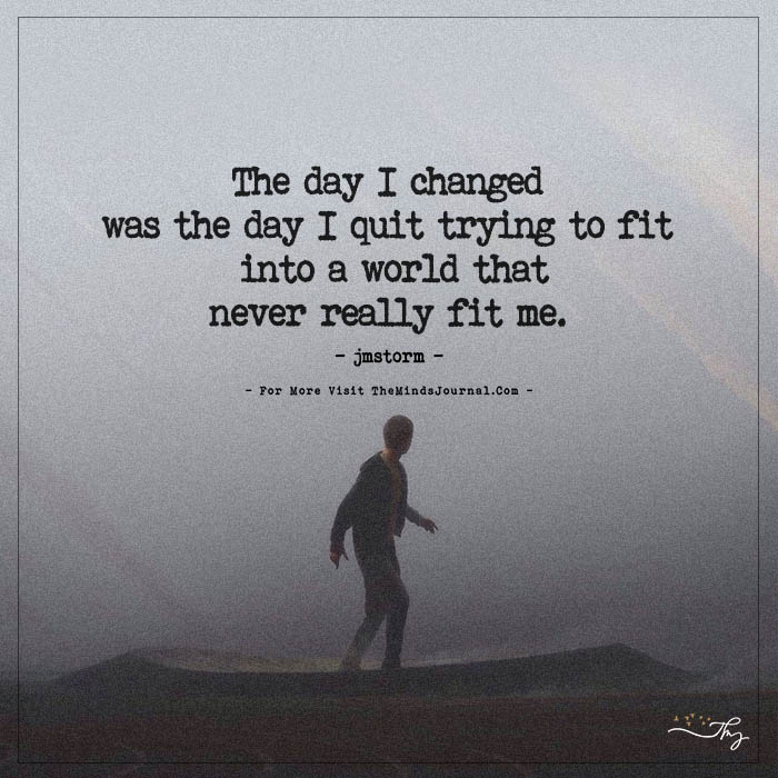 The Day I Changed