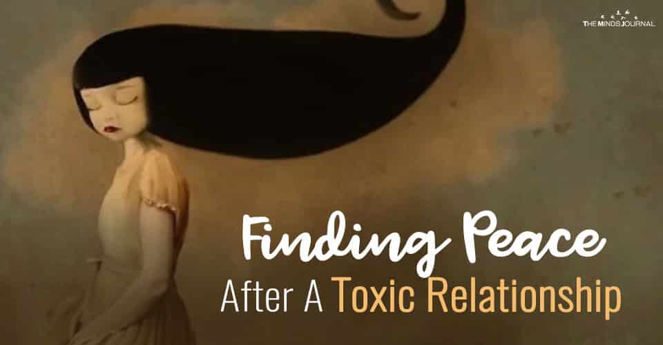 Finding Peace After A Toxic Relationship