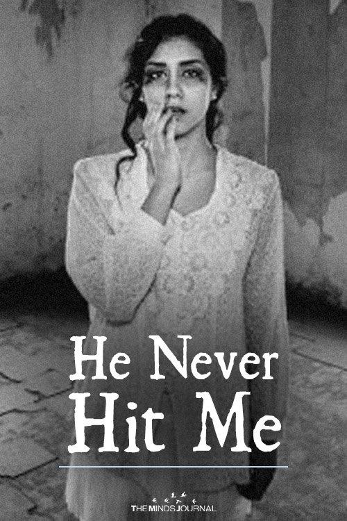 He Never Hit Me