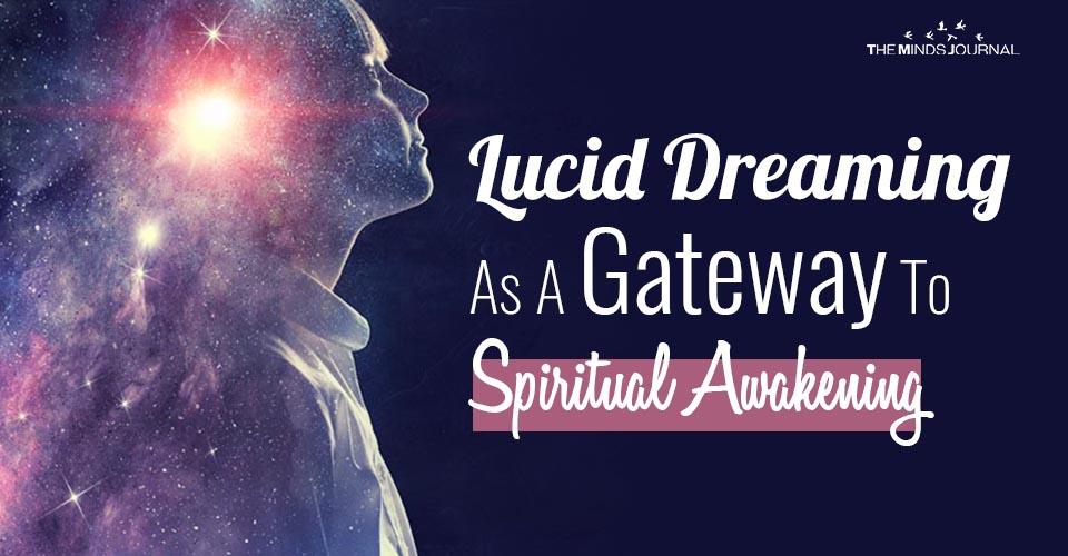 Lucid Dreaming As A Gateway To Spiritual Awakening
