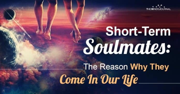 Short Term Soulmates Reason Come In Our Life