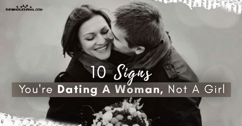Signs Dating Woman Not Girl