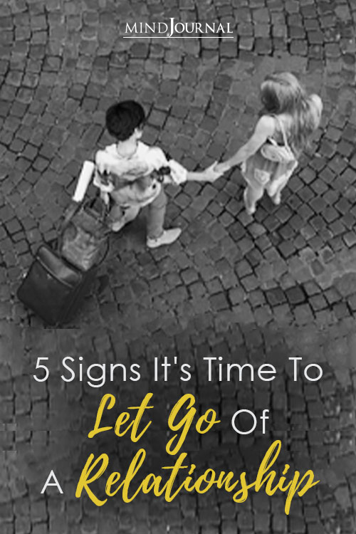 Signs Time To Let Go Of Relationship Pin