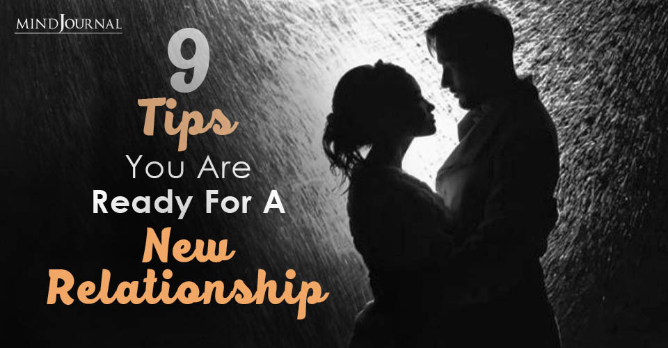 Signs You Ready For New Relationship